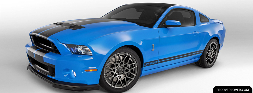 2013 Ford Mustang Shelby GT500 Facebook Covers More Cars Covers for Timeline