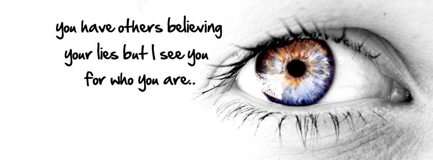 I See You For Who You Are Facebook Covers More Quotes Covers for Timeline