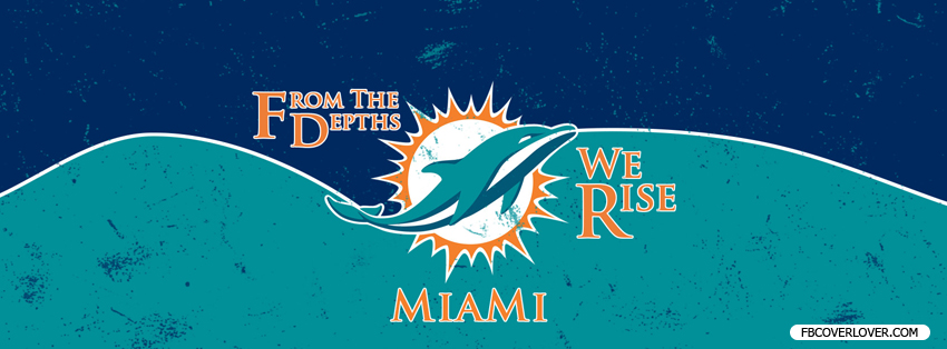 Miami Dolphins 2013 2 Facebook Covers More football Covers for Timeline