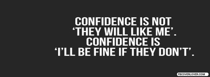 Be Confident! Facebook Timeline  Profile Covers