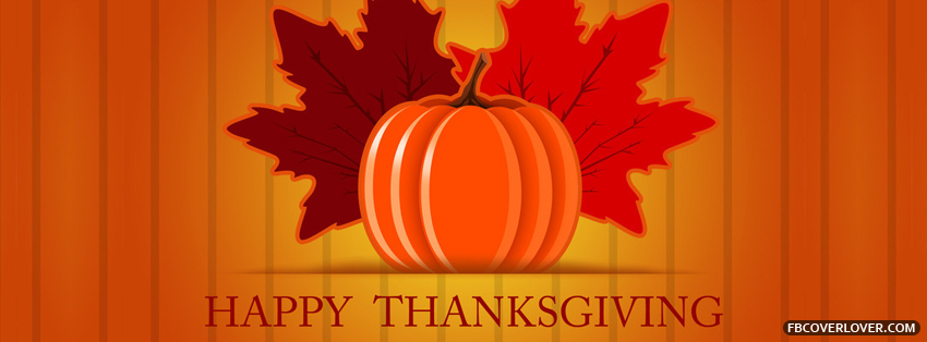 Happy Thanksgiving 2013 6 Facebook Covers More Holidays Covers for Timeline