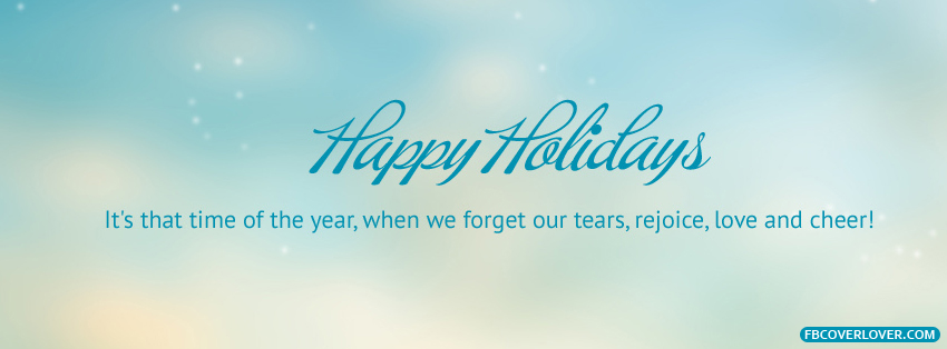 Happy Holidays Facebook Covers More Holidays Covers for Timeline
