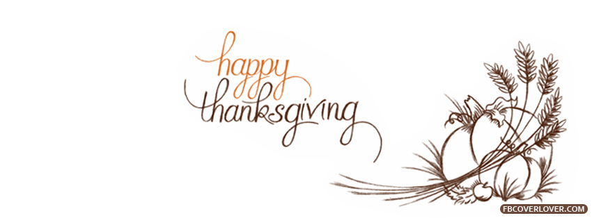 Happy Thanksgiving 2013 Facebook Covers More Holidays Covers for Timeline