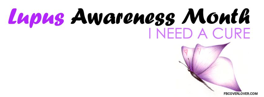 Lupus Awareness Facebook Covers More causes Covers for Timeline