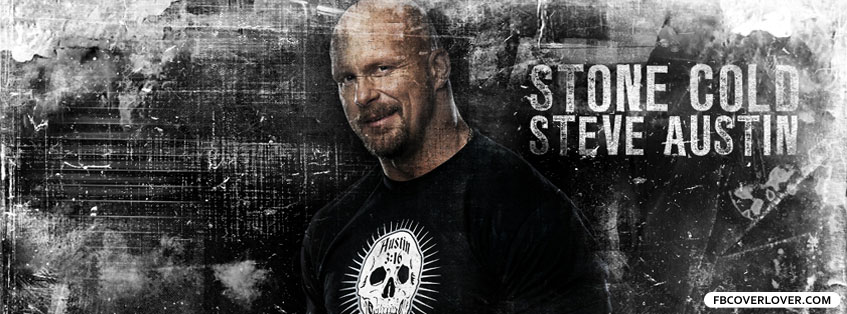 Stone Cold Steve Austin 3 Facebook Covers More Celebrity Covers for Timeline