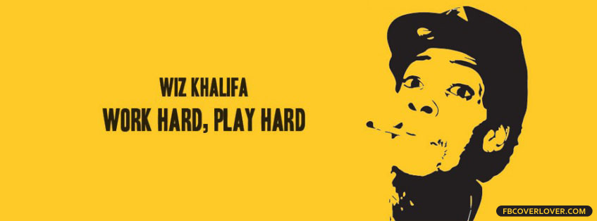 Work Hard Play Hard Wiz Khalifa Facebook Covers More Music Covers for Timeline