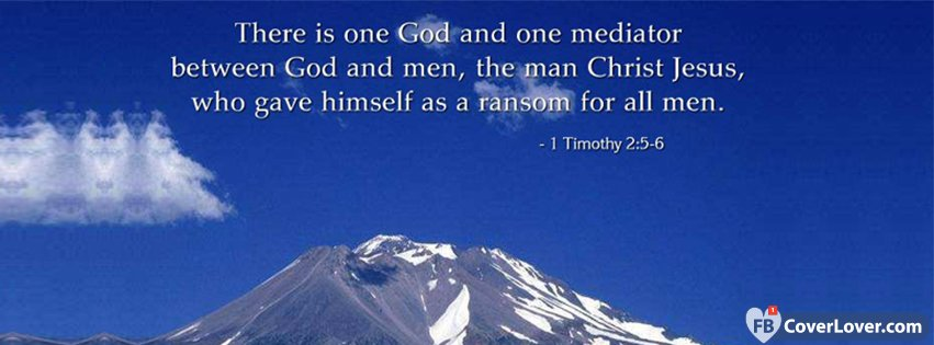 There Is One God 1 Timothy 2 5 6
