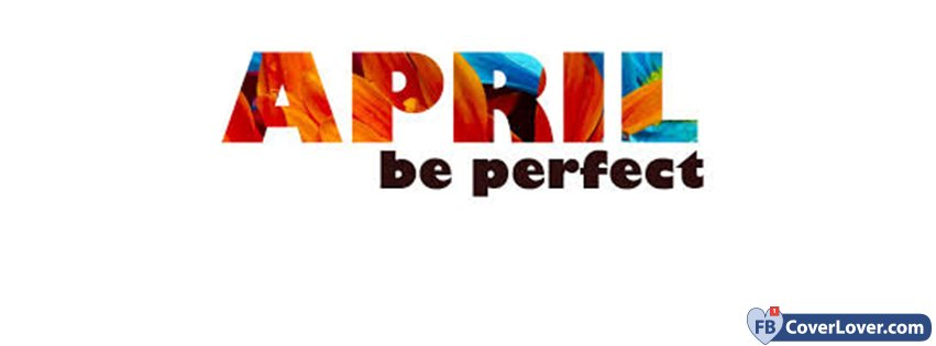 April Be Perfect