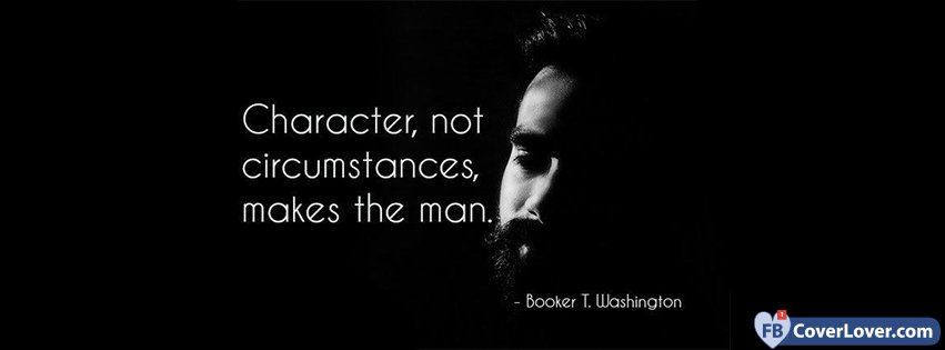 Character Makes The Man Quote