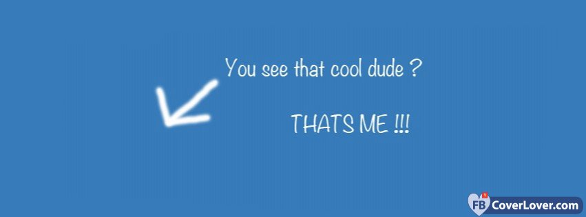 Cool dude funny and cool facebook cover maker - Cool cover pictures for facebook ...