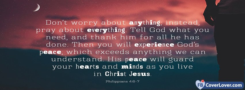 Don't Worry About Anything Philippians 4 6-7