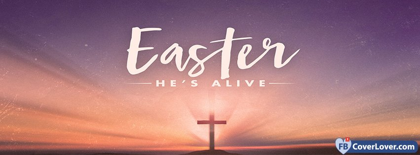 Easters He Is Alive
