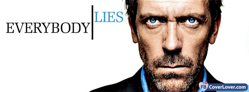 everybody lies dr house movies and tv show facebook cover