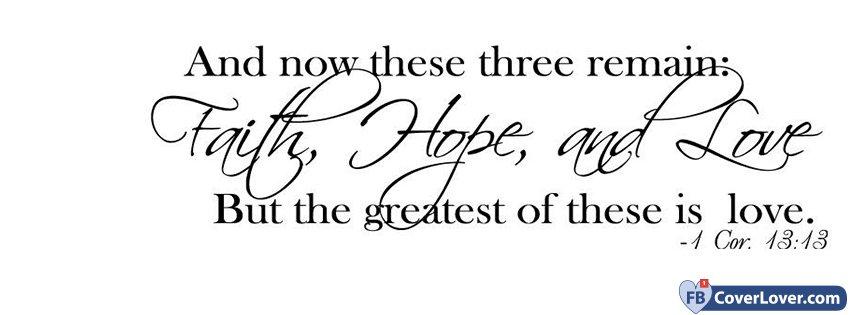 Faith Hope And Love Cor 13 13