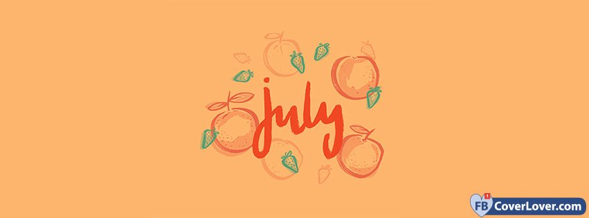 Fruity July