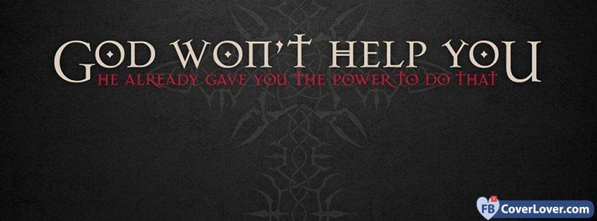 God Wont Help You