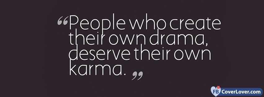 Good Karma Quote Quotes And Sayings Facebook Cover Maker