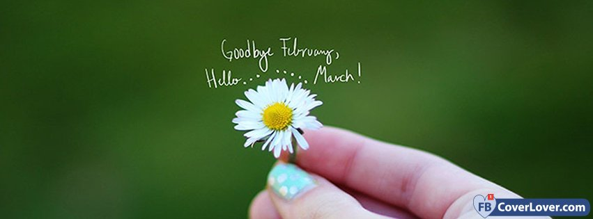 Goodbye February Hello Flower March