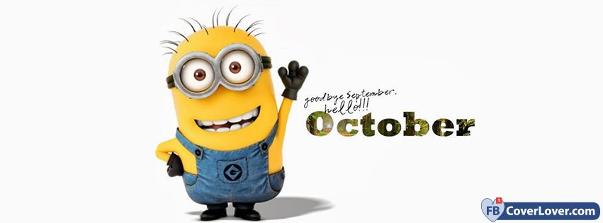 Goodbye September Hello October Minion