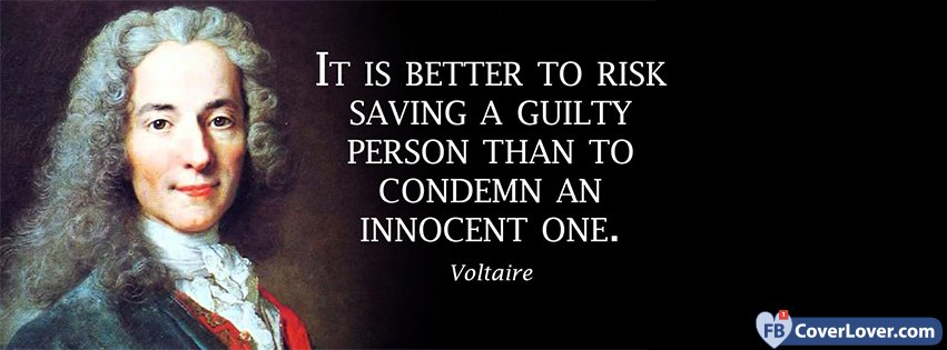 Guilty Innocent Voltaire Quote Quotes And Sayings Facebook Cover Cool Quotes Voltaire
