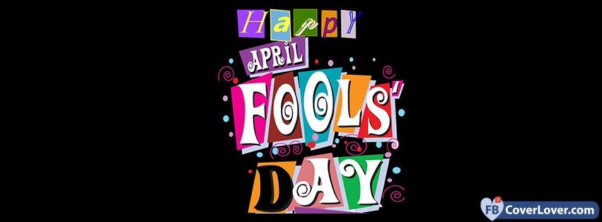 Happy April Fools Day April 1st