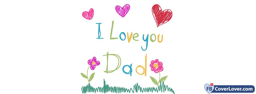 Happy Father's Day I Love You Dad Drawing