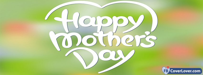 Happy Mother's Day Heart