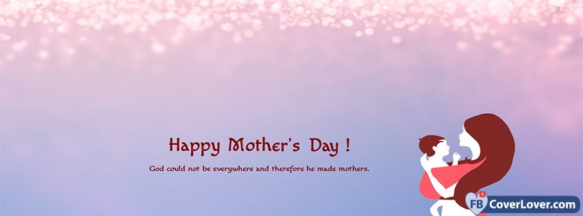 Happy Mothers Day God Created Mother