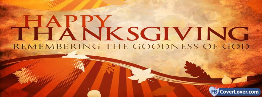 Thanksgiving The Goodness Of God