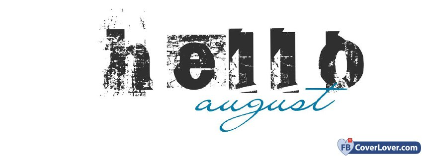 Hello August Graffiti