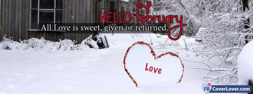Hello February Love Is Sweet