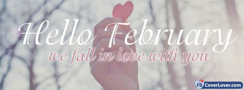 Hello February We Fall In Love