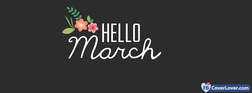 Hello March Cute Flowers