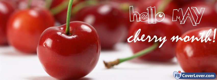 Hello May Cherry Month