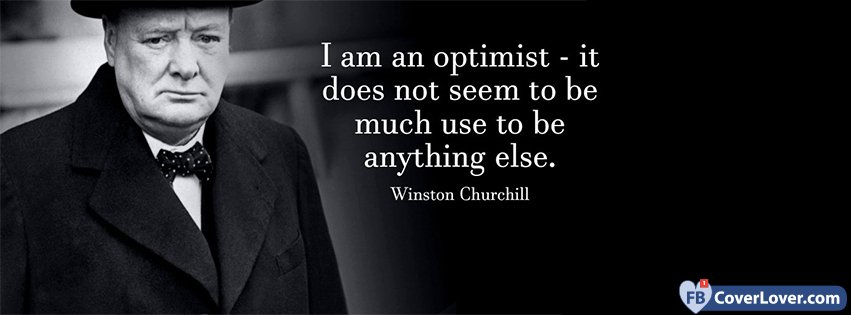 i am an optimist winston churchil quotes and sayings