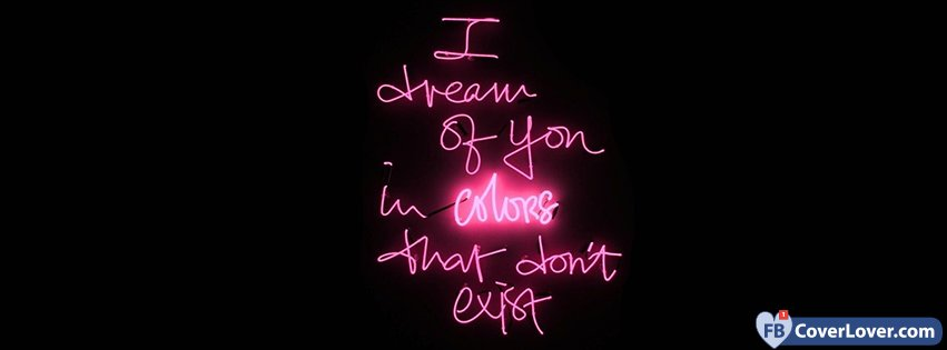 I Dream Of You In Colors