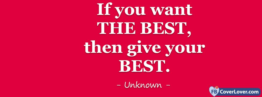 If You Want The Best, then...