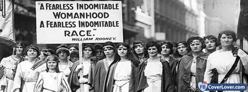 A Fearless Indomitable Womanhood