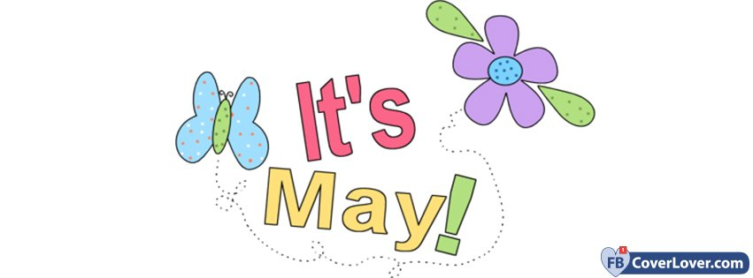 Its May!