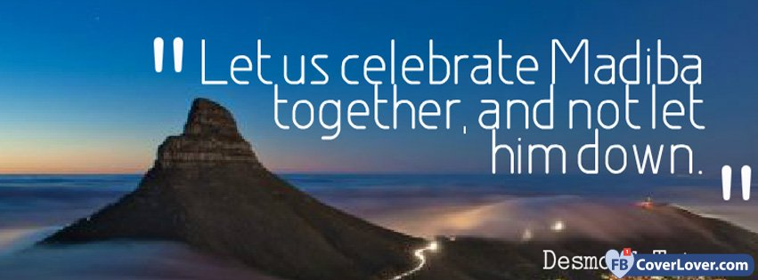 Let Us Celebrate Madiba