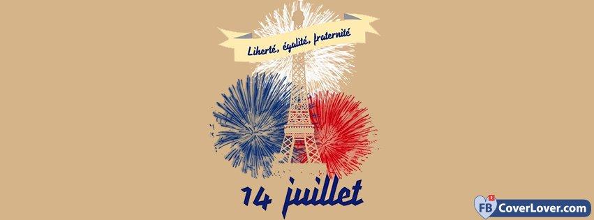Liberte Egalite Fraternite 14 Juillet