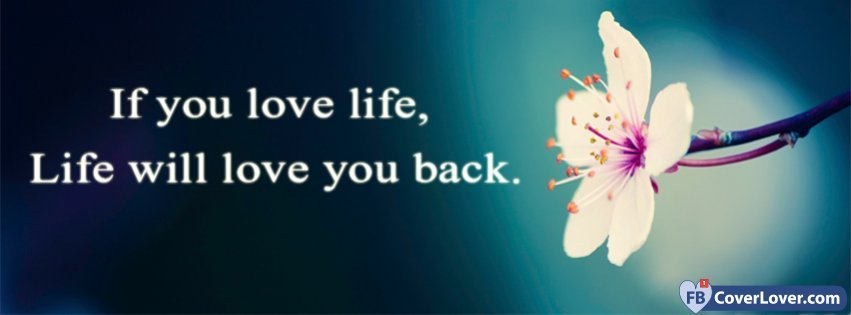 Love Your Life Facebook Cover Maker Fbcoverlover