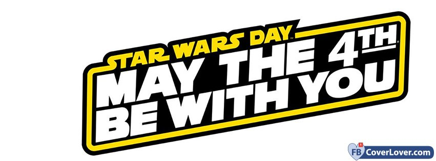 May The 4th Be With You Banner