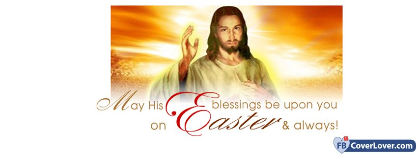 May His Blessings Be Upon You On Easter