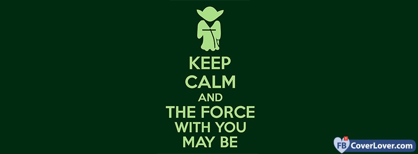 May The Force Be With You Jedi