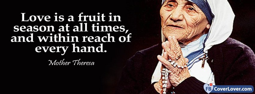 Mother Theresa Love Quote Quotes And Sayings Facebook Cover Maker Enchanting Mother Teresa Love Quotes