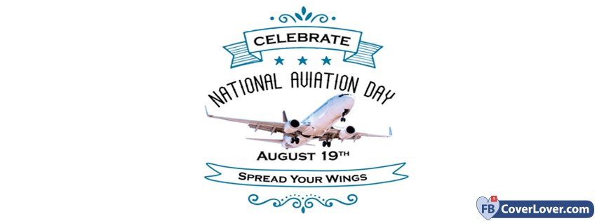 National Aviation Day Spread Your Wings