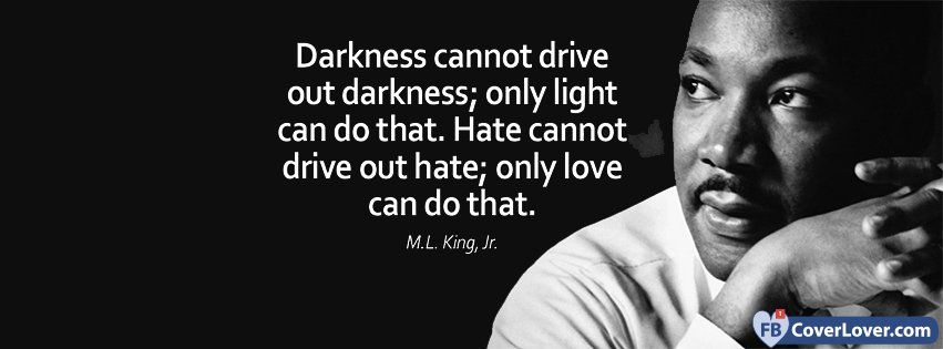 No Hate Only Love M L King Quote