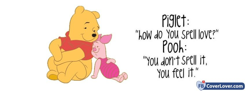 Pooh Bear Love Quote Quotes And Sayings Facebook Cover Maker