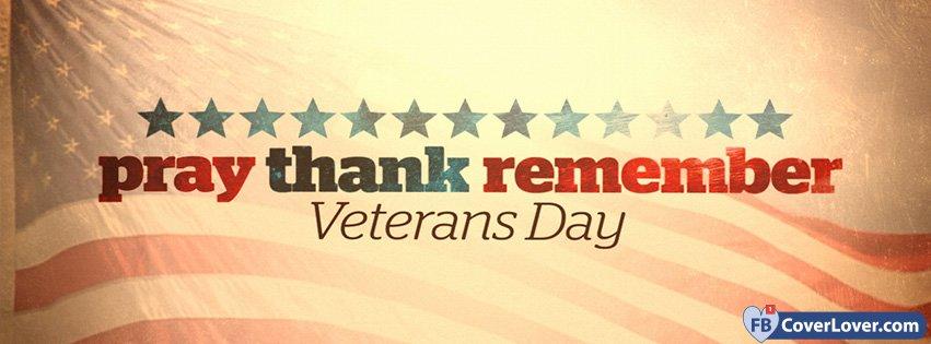 Pray Thank Remember Veterans Day